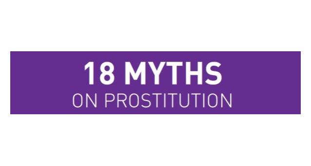 18 myths on prostitution - In English, Spanish, French, German, Italian, Norwegian, Hungarian and now Portuguese and Lithuanian!