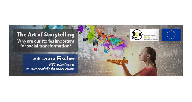 The Art of Storytelling: Why are our stories important for social transformation?